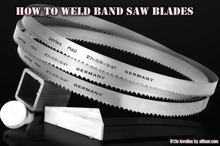 How to Weld Band Saw Blades