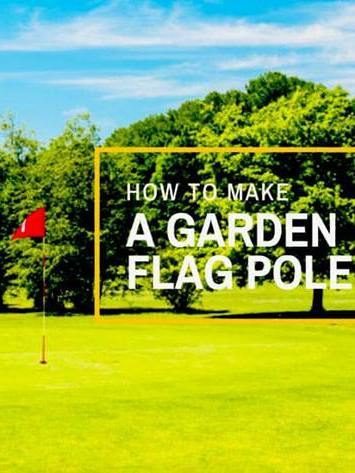 DIY Flag Pole Projects