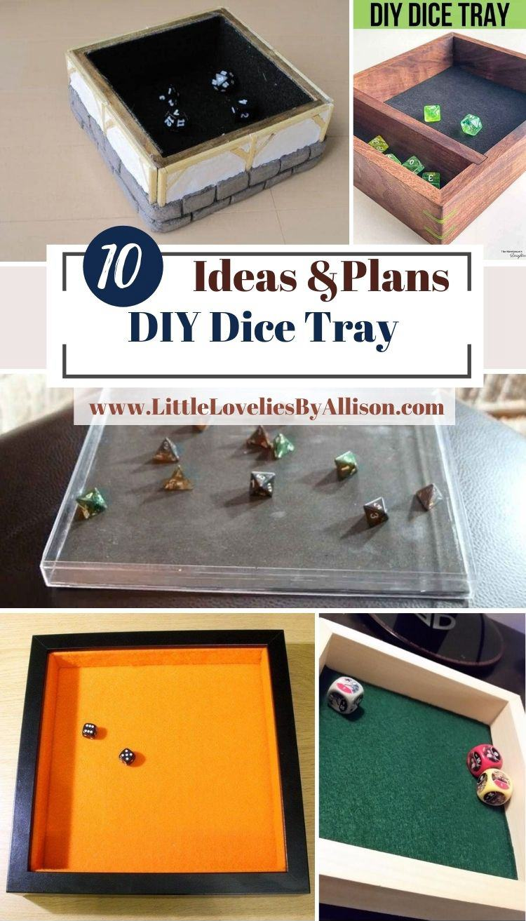 10 DIY Dice Tray Plans_ How To Make A Dice Tray