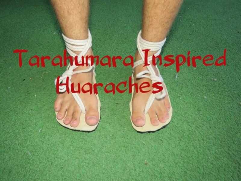 32. Tarahumara Inspired Sandal Huaraches DIY