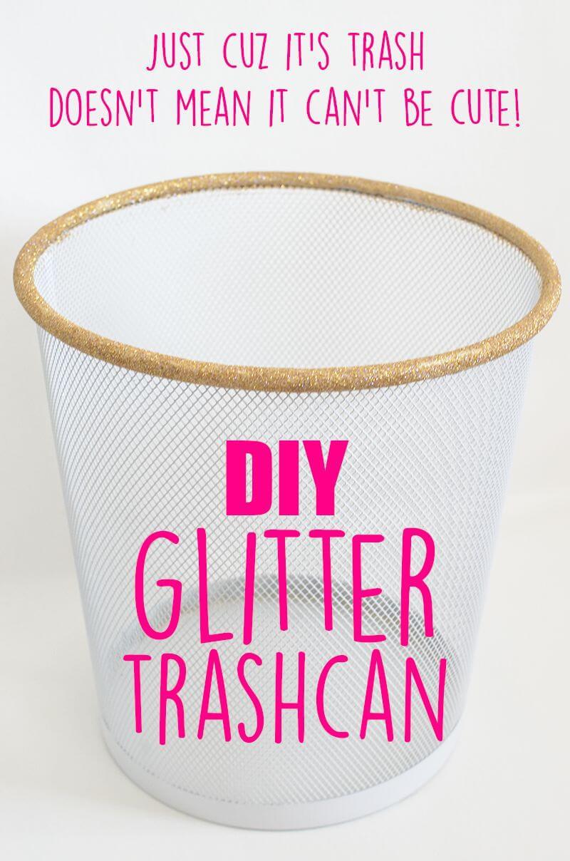 5. Glitter Trash can