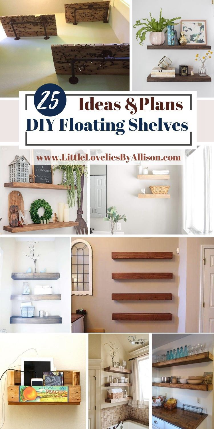 25 DIY Floating Shelves Ideas_ Do It Yourself Easily