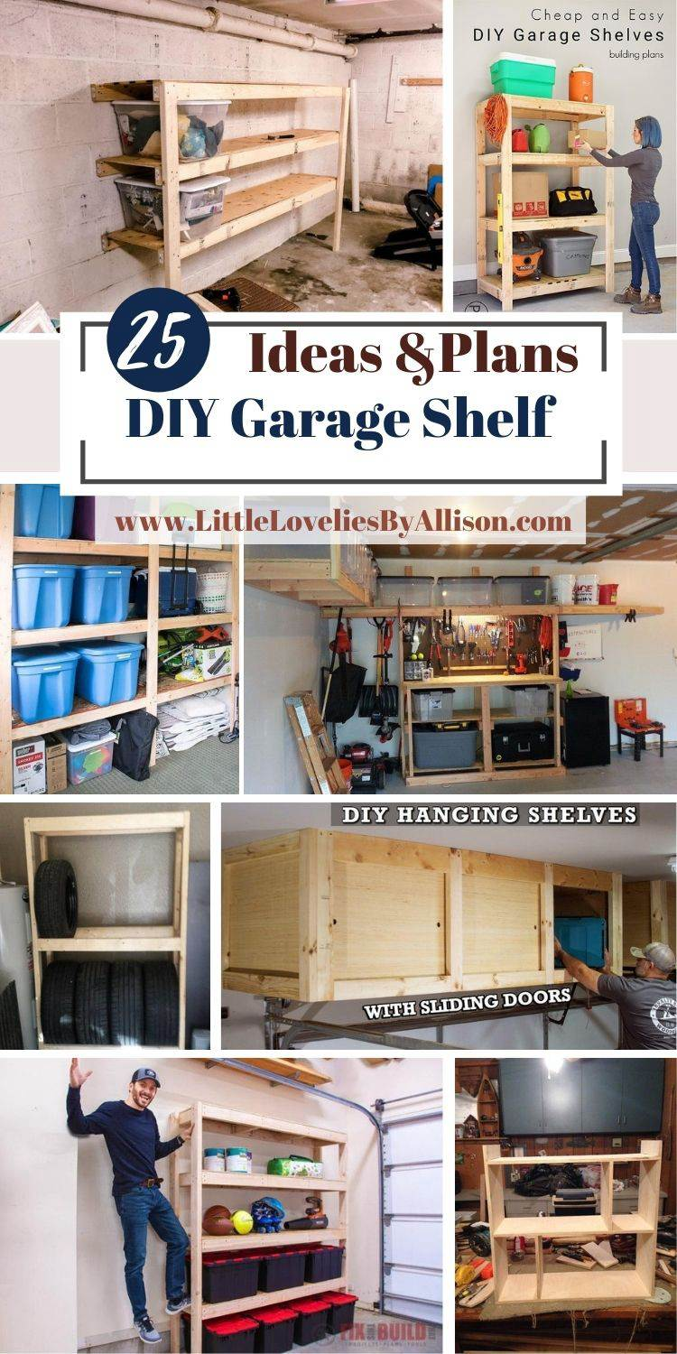 25 DIY Garage Shelf Plans That Will Help Fix Clutter