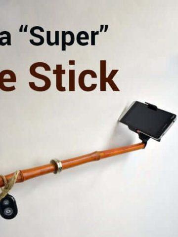DIY Selfie Sticks