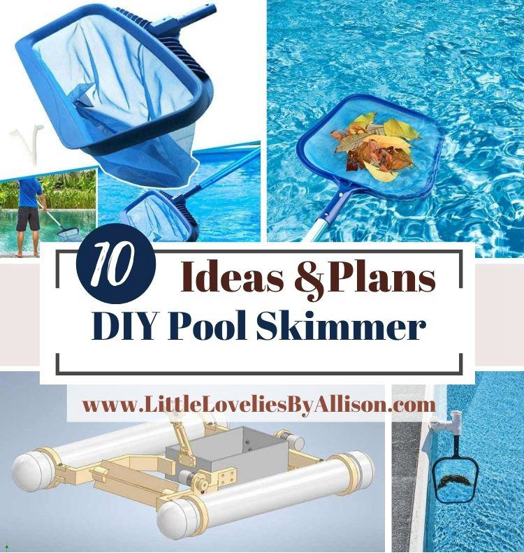 10 DIY Pool Skimmer Ideas For A Clean Pool