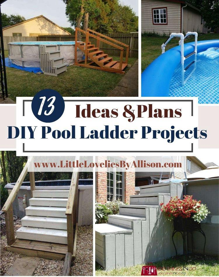 13 DIY Pool Ladder Projects_ How To Build A Pool Ladder