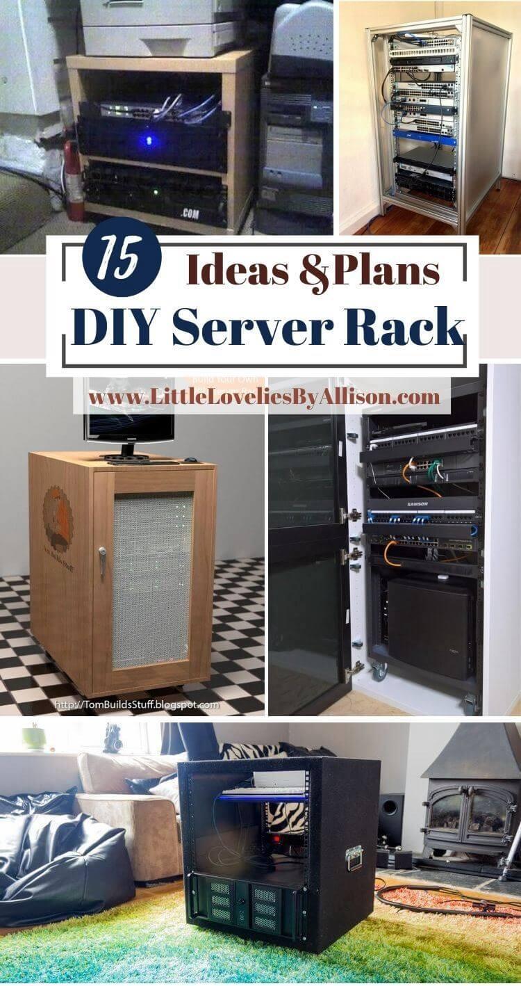 13 DIY Server Rack Plans_ How To Build A Server Shelf
