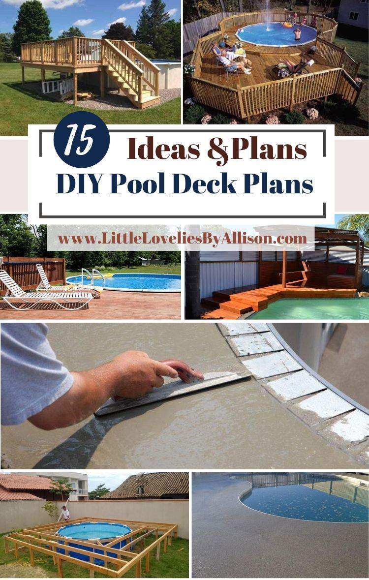 15 DIY Pool Deck Plans_ Build A Deck Around Your Pool - Pro Style