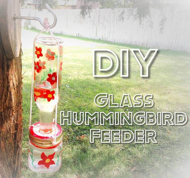 22. DIY Glass Hummingbird Feeder
