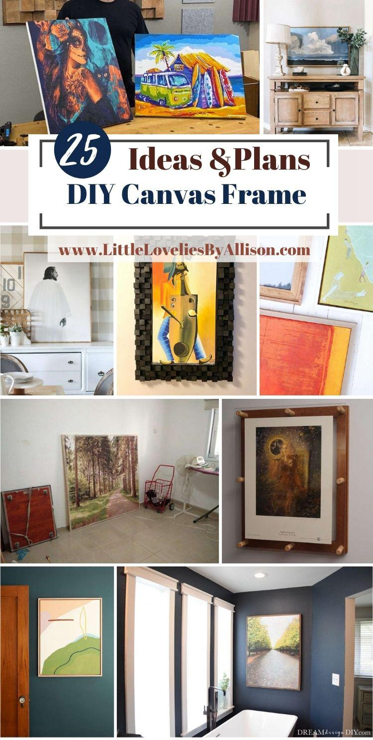 25 DIY Canvas Frame Ideas_ How To Make A Canvas Frame