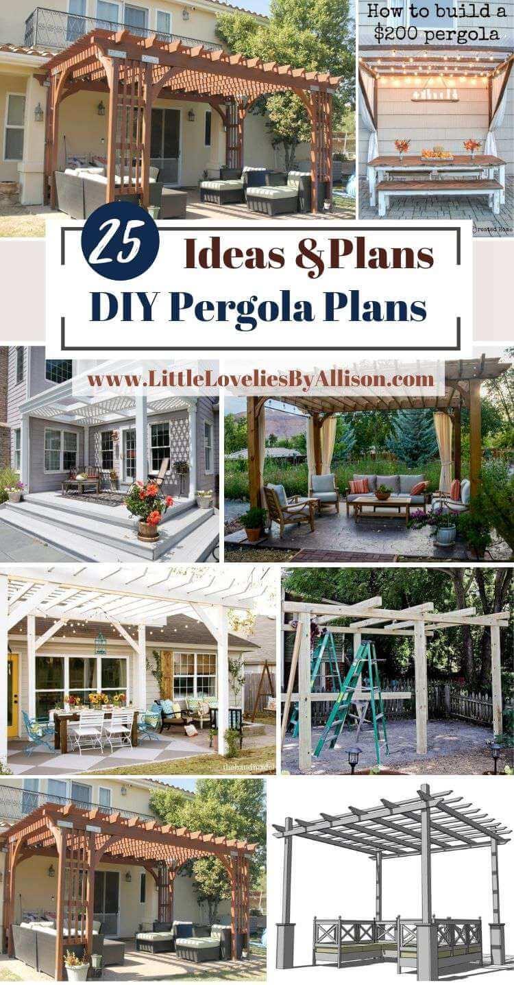 25 DIY Pergola Plans_ How To Build A Pergola For Your Home