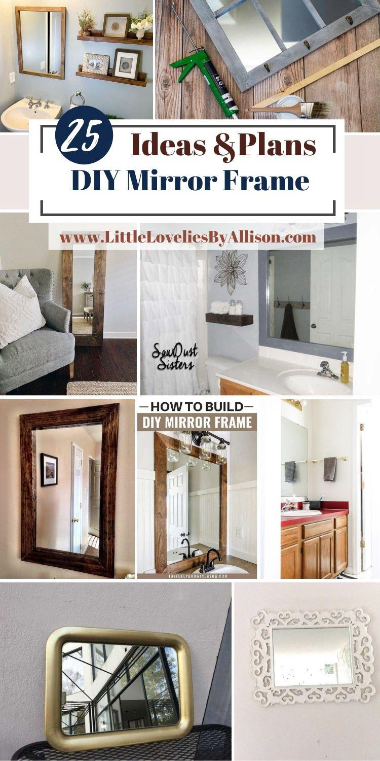 25 Ways To Make A DIY Mirror Frame With Ease