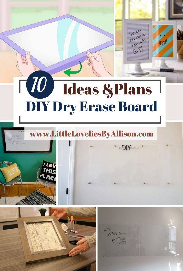 10 DIY Dry Erase Board Projects_ How To Make Whiteboard