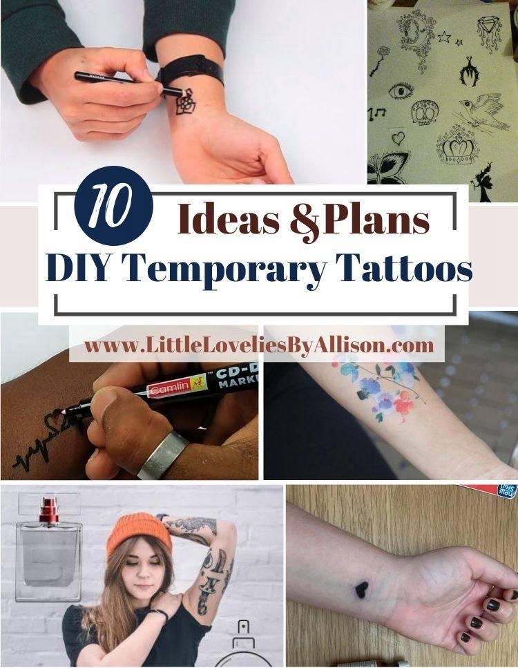 10 DIY Temporary Tattoos Ideas_ How To Make A Temporary Tattoo
