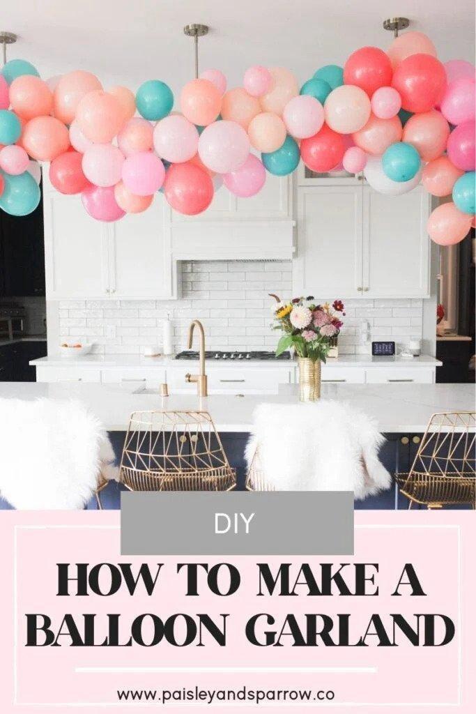 2. How To Make A Balloon Garland