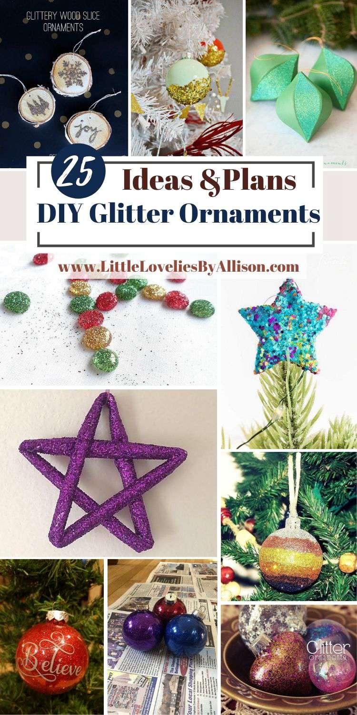 25 DIY Glitter Ornaments Ideas_ How To Make Glitter Ornaments
