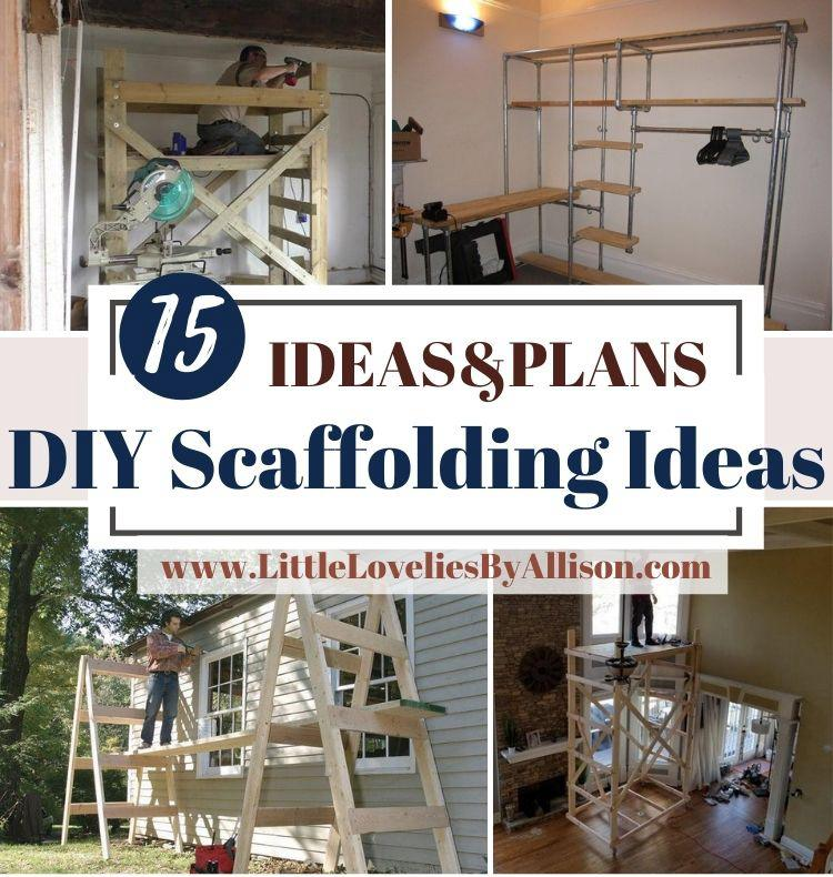 15 DIY Scaffolding Ideas_ Perfect For In _ Outdoor Projects