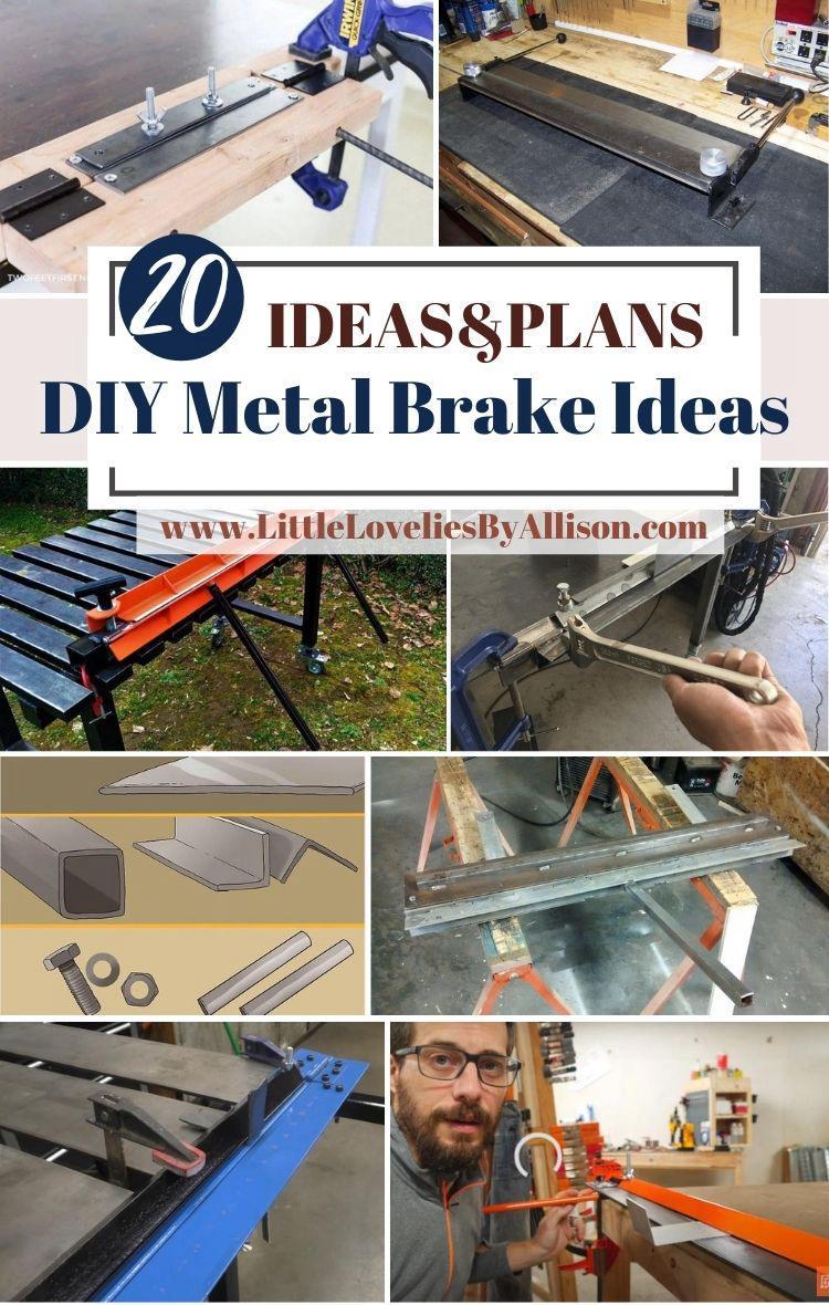 20 DIY Metal Brake Ideas_ How To Make A Metal Sheet Brake