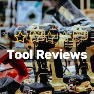 Tool Reviews