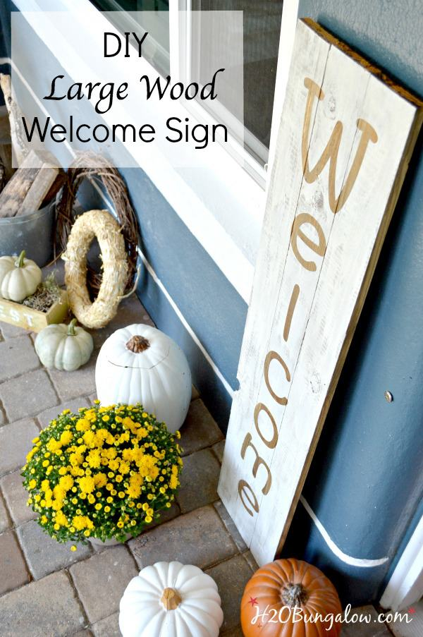 1. DIY Large Welcome Sign