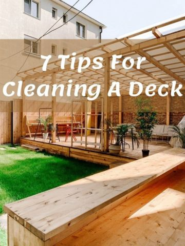 7 Tips For Cleaning A Deck