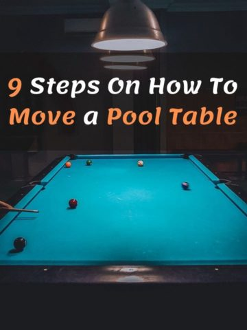 9 Steps On How To Move a Pool Table