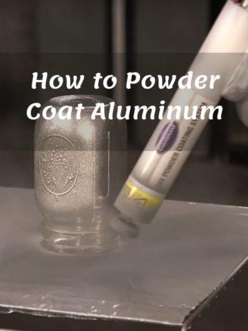 How to Powder Coat Aluminum